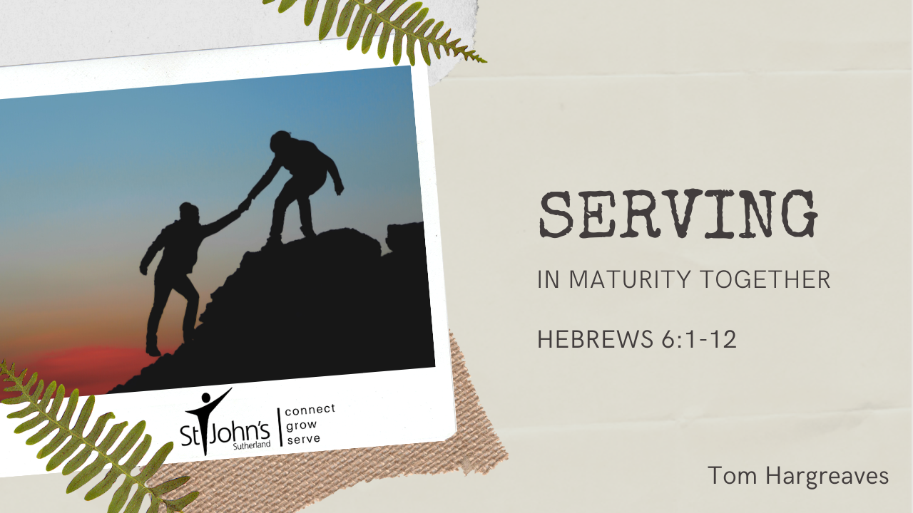 Serving in Maturity Together