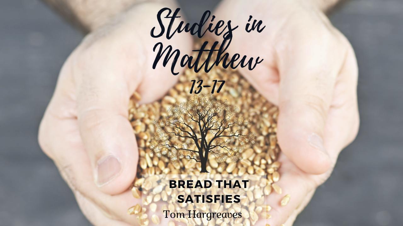 Bread that Satisfies