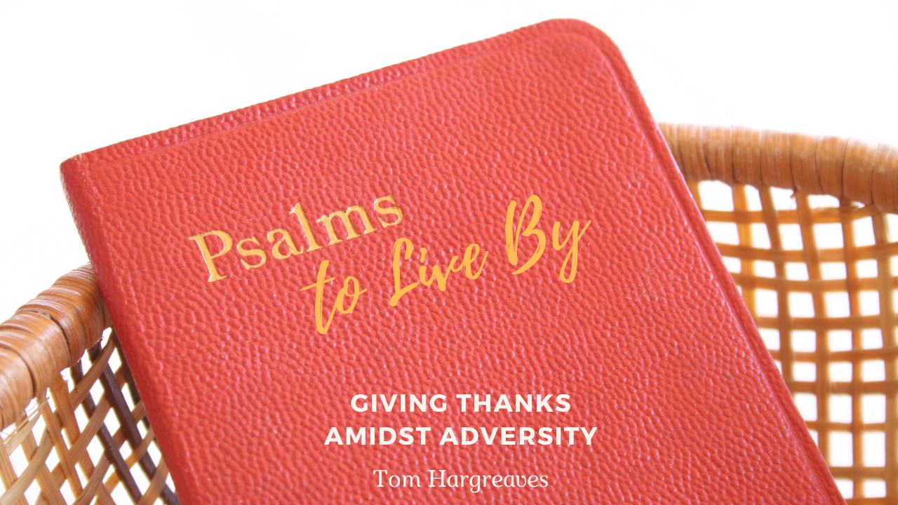 Giving Thanks Amidst Adversity