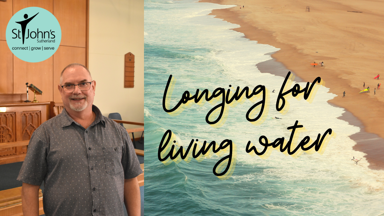 Longing for Living Water